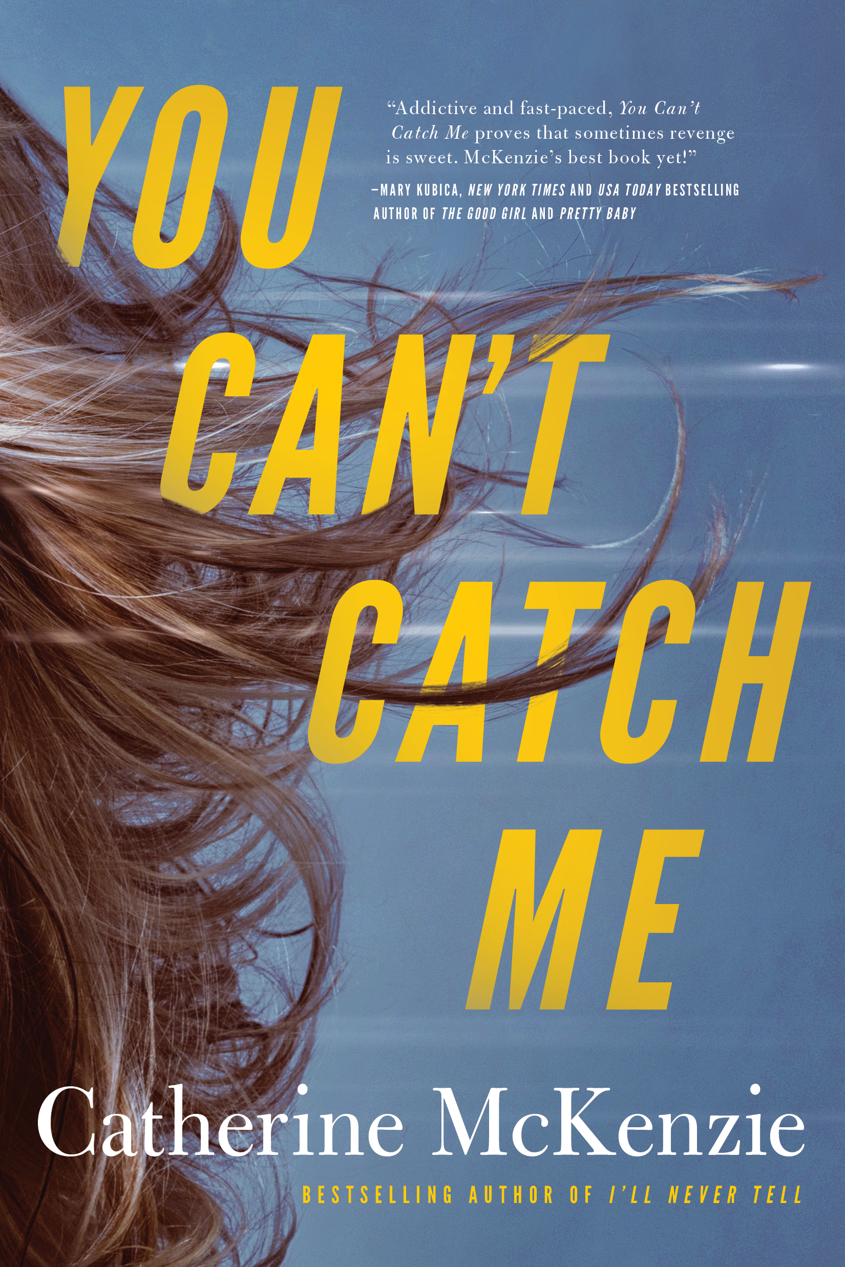 You Cant Catch Me - Catherine McKenzie