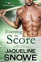 Evening the Score (Out of the Park)