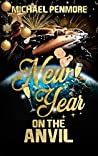 New Year on the Anvil