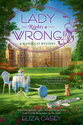 Lady Rights a Wrong (Manor Cat Mystery, #2)
