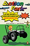 Action Park: Fast Times, Wild Rides, and the Untold Story of America's Most Dangerous Amusement Park