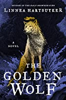 The Golden Wolf (The Half-Drowned King #3)