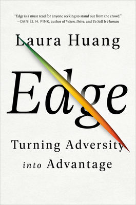Edge: Turning Adversity Into Advantage