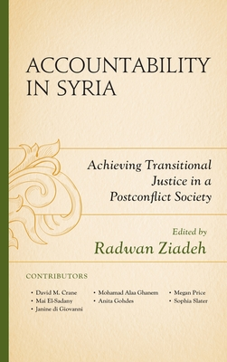 Accountability in Syria: Achieving Transitional Justice in a Postconflict Society