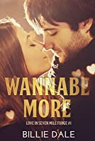 Wannabe More: A Second Chance Romance