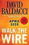 Walk the Wire (Amos Decker #6)
