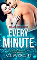 Every Minute (Music, Love and Other Miseries Book 1)