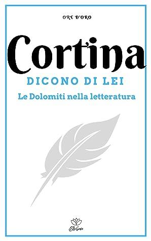 Cortina. Dicono di lei by AA.VV