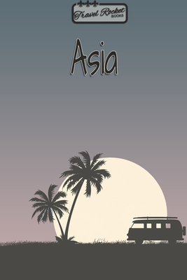 asia travel planner travel rocket books travel journal for