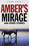 Amber's Mirage and Other Stories