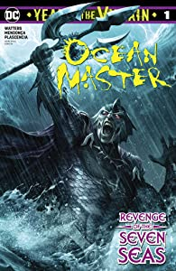 Ocean Master: Year of the Villain #1