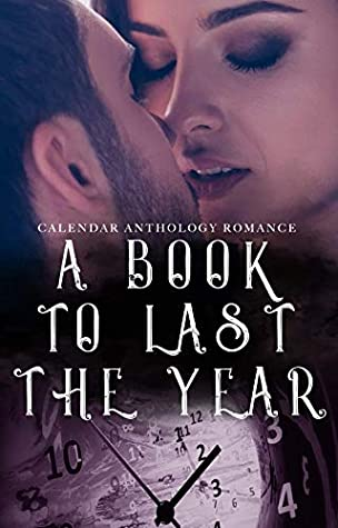 A Book to Last the Year: Volume 2 - Romance
