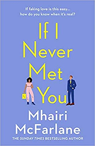 Image result for if i never met you mhairi mcfarlane