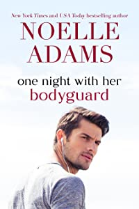 One Night with her Bodyguard (One Night novellas, #3)