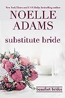 Substitute Bride (Beaufort Brides, #2)