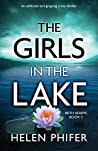 The Girls in the Lake: An addictive and gripping crime thriller (Beth Adams)