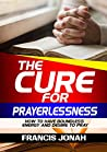 The Cure For Pray...