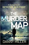 The Murder Map: DI Jack Frost series 6 (DI Jack Frost Prequel)