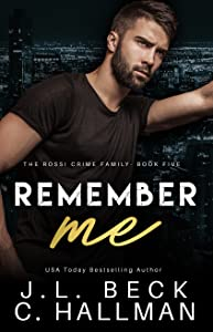 Remember Me (The Rossi Crime Family, #5)