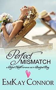Perfect Mismatch (Barefoot Bay World; Perfect Match #1)
