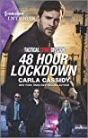 48 Hour Lockdown (Tactical Crime Division, #1)