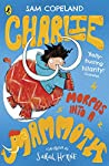 Charlie Morphs Into a Mammoth (Charlie Changes Into a Chicken Book 3)
