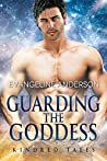 Guarding the Goddess (Kindred Tales, #21)