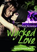 Wycked Love (Wycked Obsession, #5)