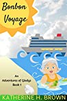 Bonbon Voyage (Adventures of Gladys Book 1)