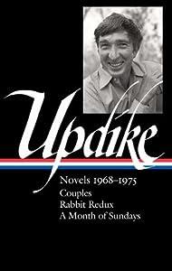 Novels 1968-1975: Couples / Rabbit Redux / A Month of Sundays