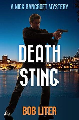 DEATH STING (A Nick Bancroft Mystery Book 3) by Bob Liter