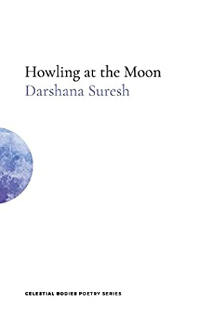 Howling at the Moon (Celestial Bodies Poetry)