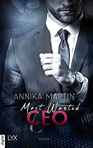 Most Wanted CEO by Annika Martin