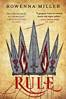 Rule (The Unraveled Kingdom, #3)