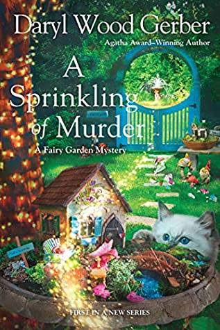 A Sprinkling of Murder (A Fairy Garden Mystery #1)