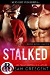 Stalked (Curvy Women Wanted #20)