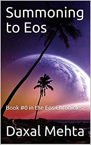 Summoning to Eos: Book #0 in the Chronicles of Eos