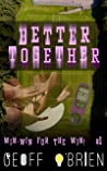 Better Together (Win-Win For the Win, #1)