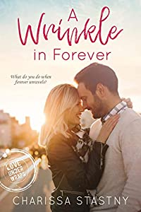 A Wrinkle in Forever (Love Under Wraps Book 3)