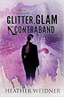 Glitter, Glam, and Contraband