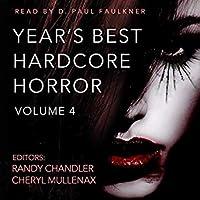 Year's Best Hardcore Horror, Volume 4