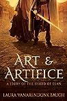Art & Artifice (Shard of Elan, #3)