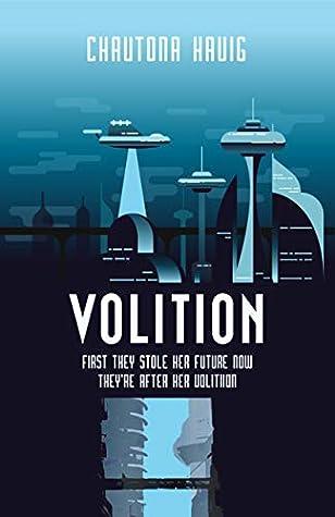Volition by Chautona Havig
