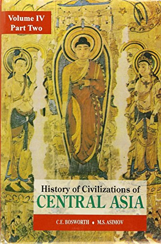 History of Civilizations of Central Asia 4 2