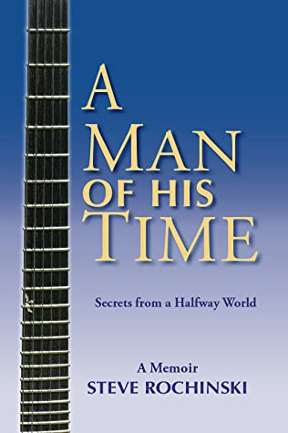 A Man of His Time: Secrets from a Halfway World