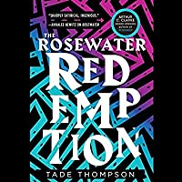 The Rosewater Redemption (Wormwood Trilogy, #3)