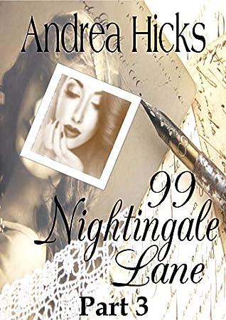 99 Nightingale Lane: Gripping, spell-binding historical fiction romance set in World War 1 (Nightingale Lane Series Part 3)