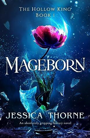 Mageborn by Jessica Thorne