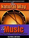 The Natural Way To Music