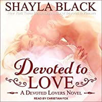 Devoted to Love (Devoted Lovers)